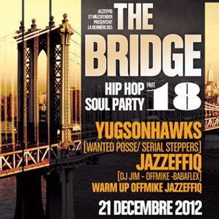 Jazzeffiq & Dj Yugsonhawks @ The Bridge, Djoon, Friday December 21st, 2012