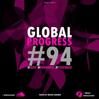 [#94] Global Progress Radioshow MAY15|Mateo Scramm