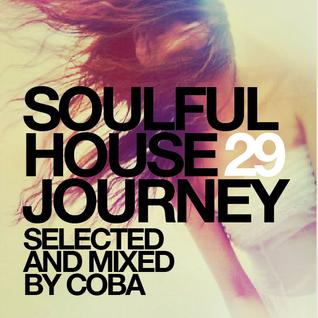 Soulful House Journey 29