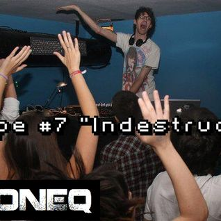 "Dj NonEq Mixtape #7 ""Indestructible"""