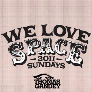 Thomas Gandey - We Love Space - August 2011