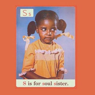 S Is For Soul Sister by Paula Dangers