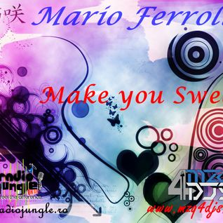 Mario Ferroli - Make you Sweat ( February 2012 )