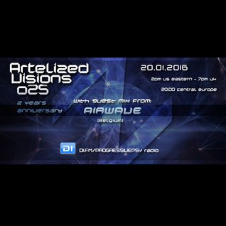 Artelized Visions 025 (January 2016) with guest Airwave on DI FM