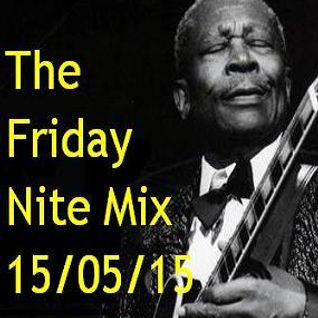 The Friday Nite Mix 15/05/15