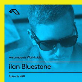 Anjunabeats Worldwide 498 with ilan Bluestone