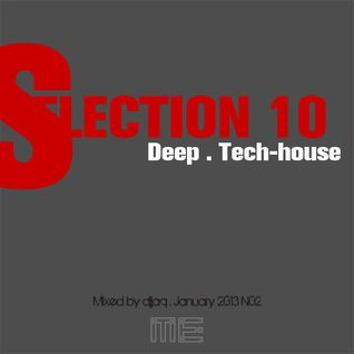 Selection 10 ME (Enero 2013 - Mixed by djjaq) Part.02