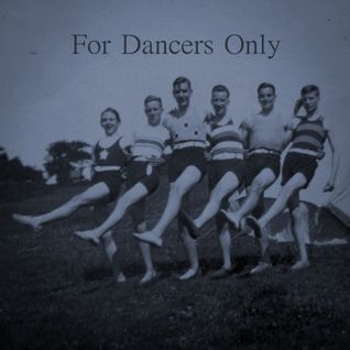 For Dancers Only