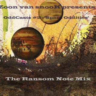Zoon Van Snook Presents: OddCasts #2 - 'Space Oddities'