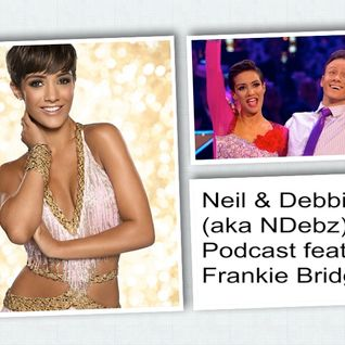 Neil & Debbie (aka NDebz) Podcast #030.5 - Frankie goes to Strictly (Full music version)