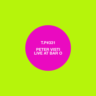 331 / Peter Visti / Live At Bar O, Copenhagen