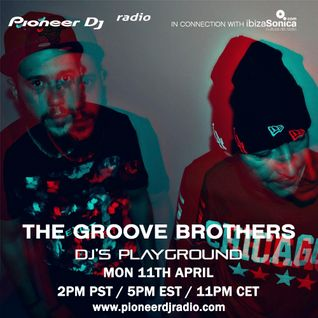 The Groove Brothers - Pioneer DJ's Playground