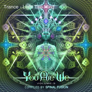 Spinal Fusion - You Are We Vol.3 Compiled by Spinal Fusion (15.08.2016) TLTM