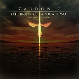 ZARDONIC - The Brink Of Apocalypso (Marzo 2011 Studio Mix)