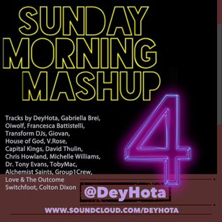 Sunday Morning Mashup 4