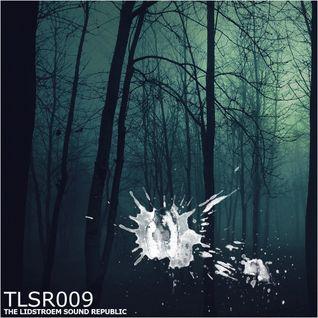 Eric Lidstroem - TLSR 009