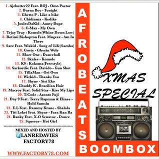 Afrobeats Boombox Special Xmas Mixtape By Lanre Davies
