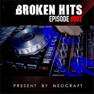 Broken Hits Episode 002 - HardCore Mixed By NeoCraft