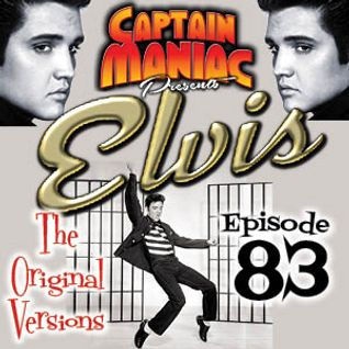 Episode 83 / Original versions of songs recorded by Elvis