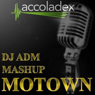 DJ ADM - Anthems of Motown Minimix