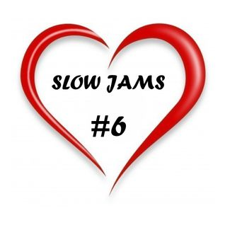 Slow Jams Session #6 18/09/16