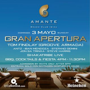 TOM FINDLAY (GROOVE ARMADA) - AMANTE OPENING 2015