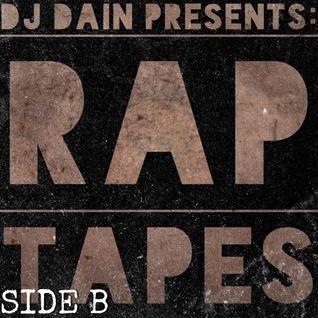DJ Dain Presents: RAP TAPES (SIDE B)