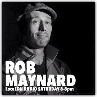 Rob Maynard - LocoLDN.com Saturday show: 4-4-2015