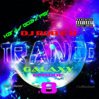 djbobeb - Trance Galaxy Episode 8 (03-05-16) - Psy Trance Special