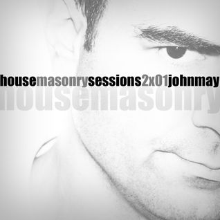 John May - House Masonry Sessions [January 2014]