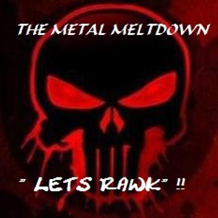 The Metal Meltdown  \m/ Volume  1