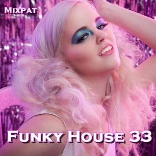 Funky House 33
