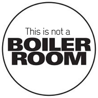 this is not a BOILER ROOM