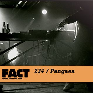 FACT Mix 234: Pangaea