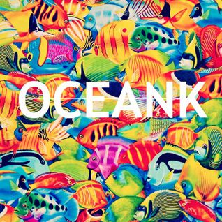 OCEANK - Dj Set Summer 2015