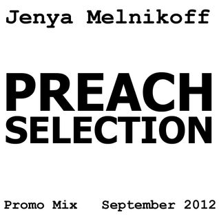 Preach Selection (Promo Mix, September 2012)