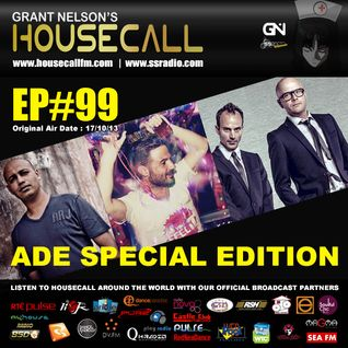 Housecall EP#99 (17/10/13) ADE Special Edition