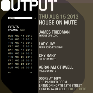 LDJ Live Mix - House on Mute Party @ Panther Room NY 16 Aug