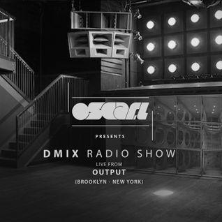 Oscar L Presents - DMix Radioshow August 2016 - Output, Brooklyn, New York, Part2.