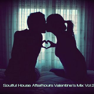 Soulful House Afterhours Valentine's Mix Vol.2