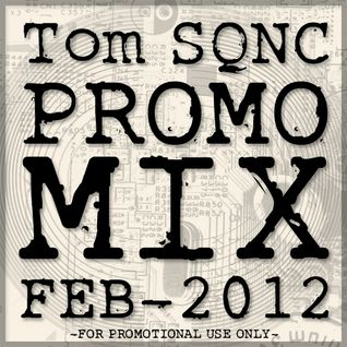 Tom SQNC Promo Mix Feb 2012