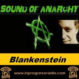 Sound of Anarchy #016 @ Blankenstein - In Progress Radio