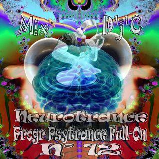 Mix D'j'C - Neurotrance N°12 - Progr Psytrance Full - On - 143 -- 148 Bpm - N°650 .Mp3.mp3