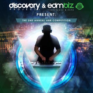 SujfatS - Discovery Project & EDMbiz Present: The 2nd Annual A&R Competition