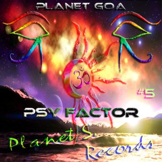 Planet Goa - Psy Factor #5
