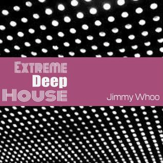 Extreme Deep House