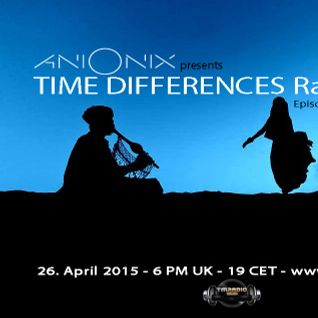 Ani Onix - Time Differences 162 [26-April 2015] On TM-Radio