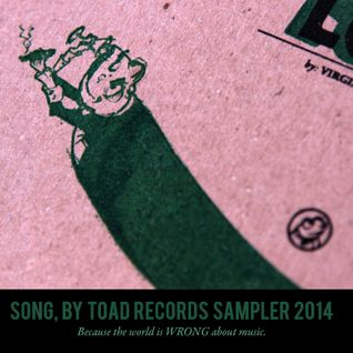 Toadcast #288 - Song, by Toad Records 2014