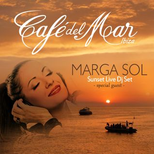 Cafe del Mar, Ibiza - Marga Sol Live Sunset Dj Set