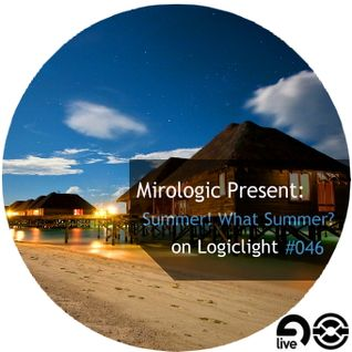 Mirologic Present: Summer! What Summer? on Logiclight #046